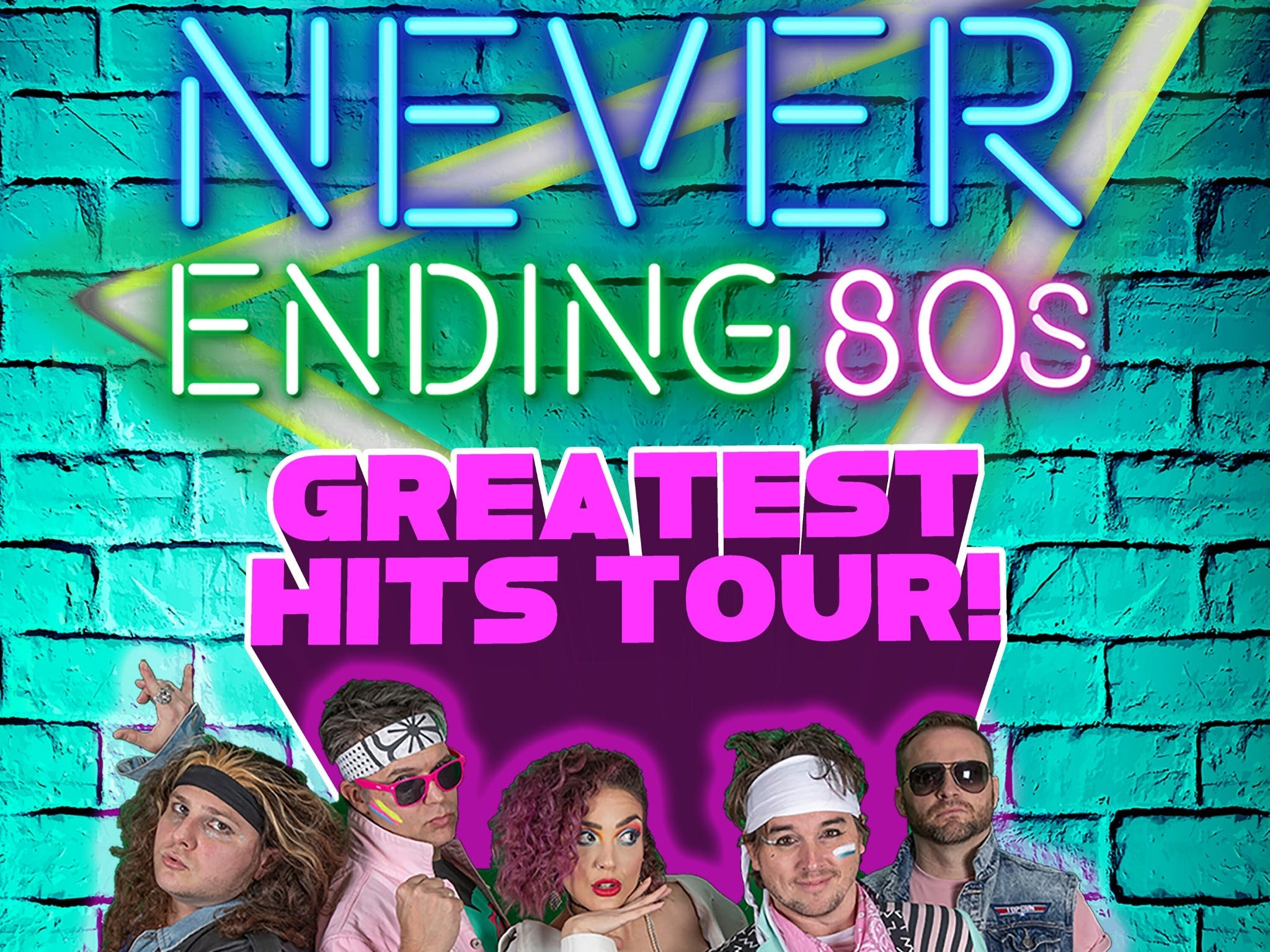 Never Ending 80s - The Greatest Hits Tour - Mackay Tourism